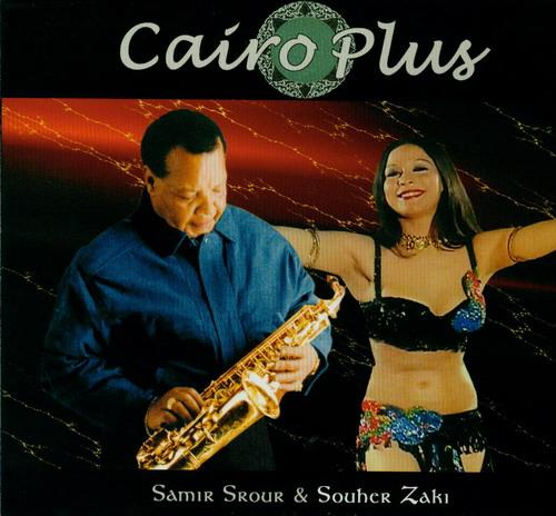 Samir Srour and Souher Zaki - Cairo Plus