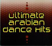 Ultimate Arabian Dance Hits compilation - Various Artists