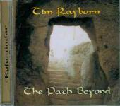 Tim Rayborn - The Path Beyond